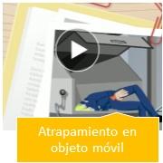 "Video ""Atrapamiento en objeto móvil"""