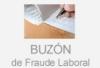 Buzón de lucha contra el fraude laboral...
